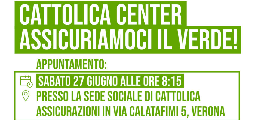 CATTOLICA CENTER ASSICURIAMOCI IL VERDE!