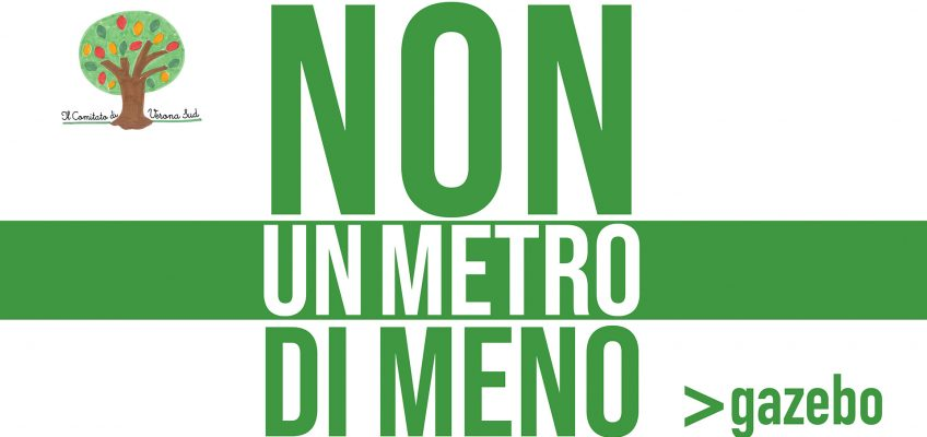 NON UN METRO DI MENO >gazebo